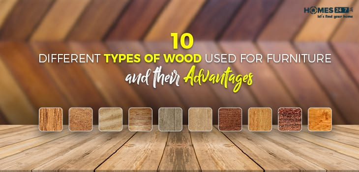 10 Different Types of Wood Used for Furniture