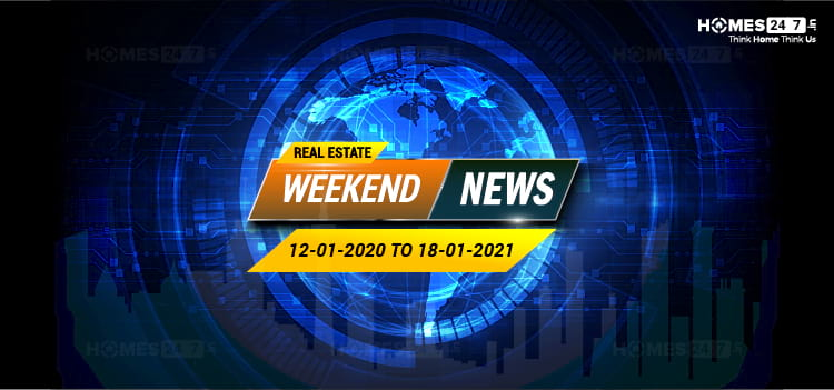 Real Estate News 12th-18th January-2021