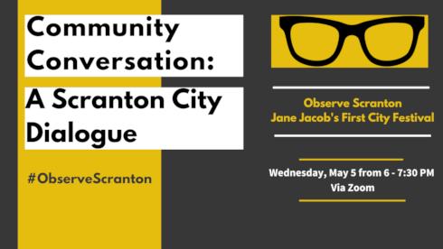 Upcoming Community Events for Observe Scranton Jane Jacobs Festival banner image