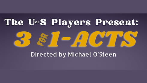 University Players to Present Three Classic One Acts in One Sitting  banner image