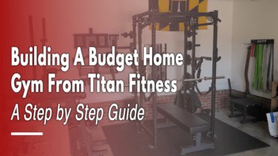 Building a Budget Home Gym from Titan Fitness Cover Image